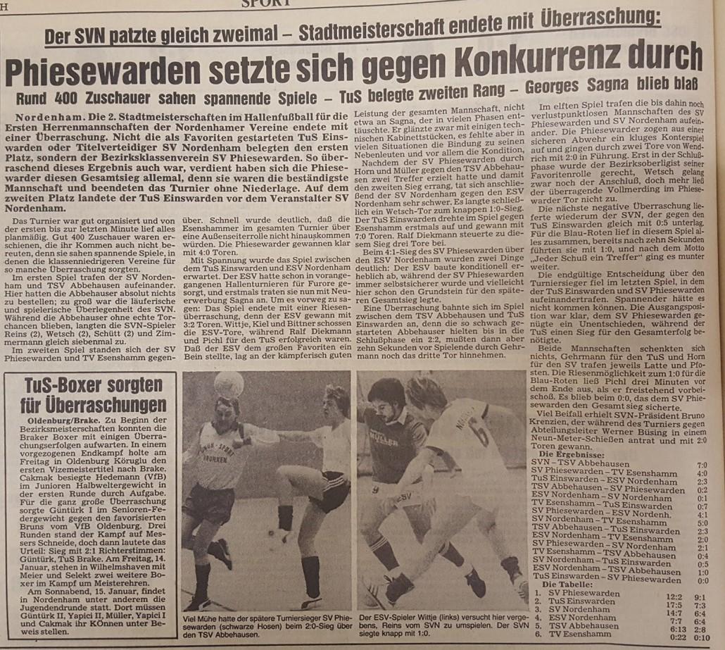 Der SV Phiesewarden hat die 2. Auflage der Nordenhamer Stadtmeisterschaften im Jahr 1983 gewonnen.